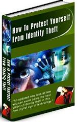 Thumbnail How To Protect Yourself From Identity Theft  Prevent Identity Theft - *w/Resell Rights*