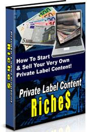 Thumbnail Private Label Content Riches  How To Start & Sell Your Very Own Private Label Content - *w/Resell Rights*