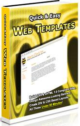 Thumbnail Quick & Easy Web Templates  Build CSS, mHTML Compliant Sites - *w/Resell Rights*
