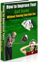Thumbnail How To Improve Your Golf Game Without Tearing Your Hair Out