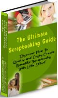 Thumbnail The Ultimate Scrapbooking Guide  Create Beautiful Scrapbooks With Little Effort - *w/Resell Rights*