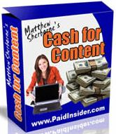 Pay for Cash For Content  Make Money With Your Content  by Matthew Sherborne - *w/Resell Rights*