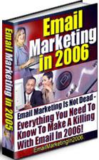 Pay for Email Marketing In 2006  Everything You Need To Know To Make A Killing With Email In 2006 - *w/Resell Rights*