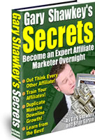 Pay for GARY SHAWKEYS SECRETS  Become An Expert Affiliate Marketer Overnight
