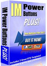 Pay for IM Power Buttons Plus  Buy Buttons That SELL! - *w/Resell Rights*