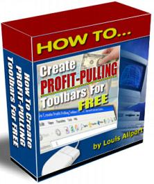Pay for How To Create Profit Pulling Toolbars For Free  by Louis Allport - *w/Resell Rights*