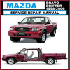 Thumbnail MAZDA BRAVO FORD COURIER B2600 B2500 1998-2004 MODEL WORKSHOP MAN