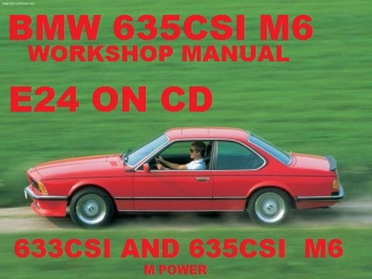 Pay for BMW 633CSI 635CSI E24 M6 COUPE WORKSHOP REPAIR  MANUAL