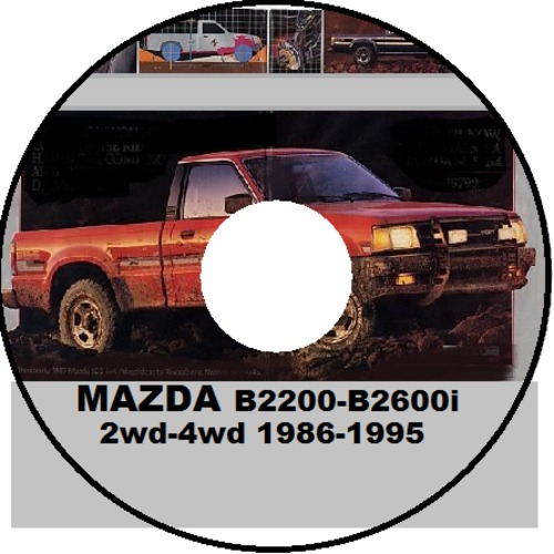 mazda b2200 b2600i 1987 1996 courier 2wd 4wd repair manual downlo rh tradebit com manual mazda b2600 gratis 1991 Mazda B2600i