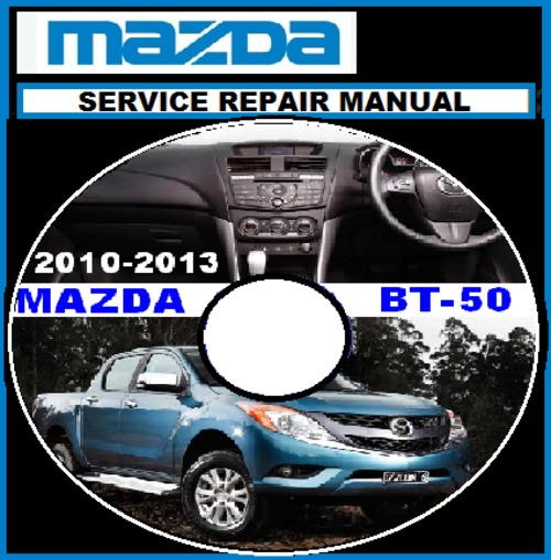mazda bt 50 bt50 diesel 2011 2012 2013 workshop manual download m rh tradebit com Mazda Maintenance Manuals Mazda Manual 2006