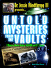 Thumbnail Untold Mysteries from the Vaults