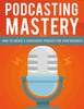 Thumbnail Podcasting Mastery