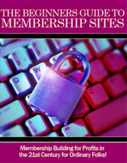 Pay for The Beginners Guide to Membership Sites-make money