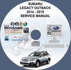 Thumbnail Subaru Legacy Outback 2014 - 2015 Service Repair Manual