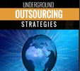 Thumbnail Underground Outsourcing Strategies PLR E-Book