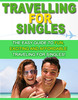 Thumbnail Travel For Singles PLR E-Book + Bonus Travel Guide