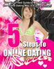 Thumbnail 5 Steps to Online Dating PLR E-book + Website + Bonus