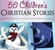 Thumbnail 50  Childrens Christian Stories PLR ebook + Website + Bonus