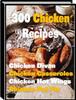 Thumbnail 300 Chicken Recipes PLR E-book + Website + Bonus Software
