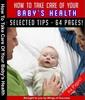 Thumbnail Take Care Of Your Baby Health MRR E-Book + Bonus