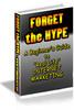 Thumbnail Forget The Hype MRR E-Book + Website + Bonus