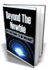 Thumbnail Beyond The Newbie MRR E-Book + Website + Bonus