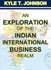 Thumbnail An Exploration of the Indian International Business Realm