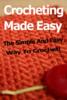 Thumbnail Crocheting Made Easy MRR $1.49