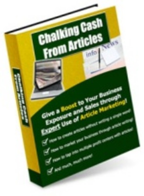 Pay for Chalking Cash From Articles - Make More Money from Your Webs