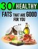 Thumbnail 30 Healthy Fat Tips