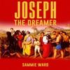 Thumbnail Joseph The Dreamer by Sammie Ward