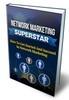 Thumbnail Network Marketing Superstar