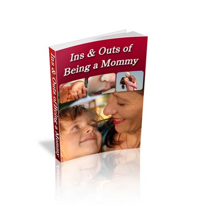 Pay for The in and outs of being mommy