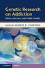 Thumbnail Genetic Research on Addiction