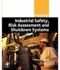 Thumbnail Practical Industrial Safety, Risk Assessment and Shutdown Sy