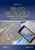 Thumbnail Printed Electronics Materials, Technologies and Applications