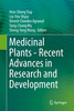 Thumbnail Medicinal Plants - Recent Advances in Research and Developme