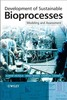 Thumbnail Development of Sustainable Bioprocesses. Modeling and Assess