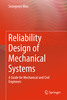 Thumbnail Reliability Design of Mechanical Systems