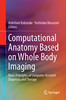 Thumbnail Computational Anatomy Based on Whole Body Imaging