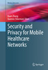 Thumbnail Security and Privacy for Mobile Healthcare Networks
