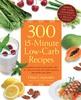 Thumbnail 300 15-Minute Low-Carb Recipes