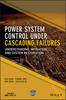 Thumbnail Power System Control Under Cascading Failures