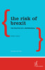 Thumbnail The Risk of Brexit -The Politics of a Referendum