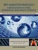 Thumbnail Bio-Nanotechnology - A Revolution in Food, Biomedical and He