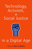 Thumbnail echnology, Activism, and Social Justice in a Digital Age