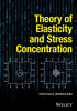 Thumbnail Theory of Elasticity and Stress Concentration