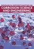 Thumbnail Research Opportunities in Corrosion Science and Engineering