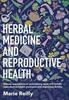 Thumbnail Herbal Medicine and Reproductive Health