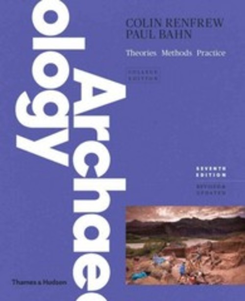 Pay for Archeology Theories, Methods, and Practice (7th Edition)